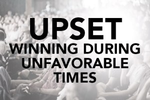 UPSET Winning During Unfavorable Times Best Top Millennials Speaker