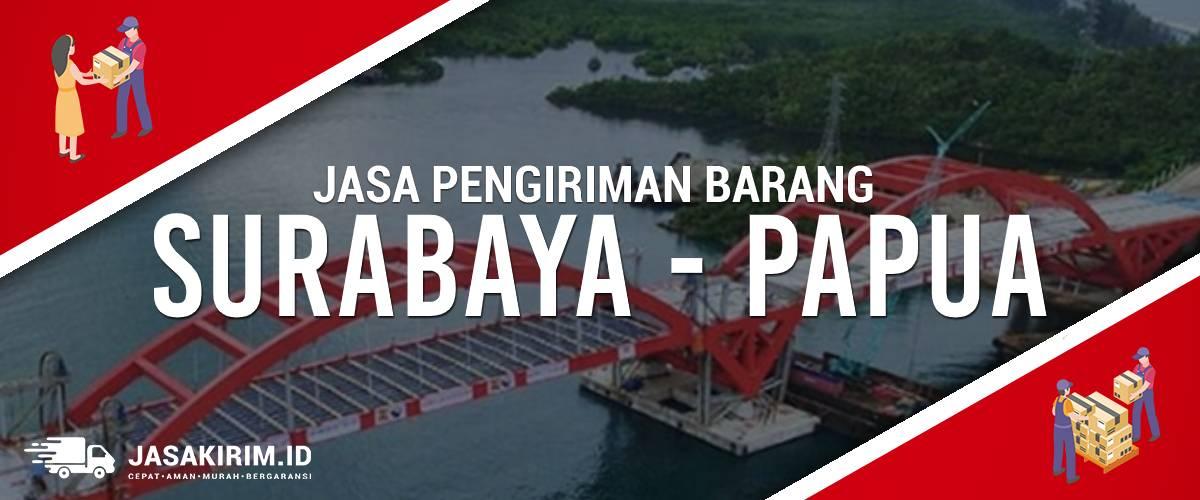 Jasa Ekspedisi Surabaya – Papua