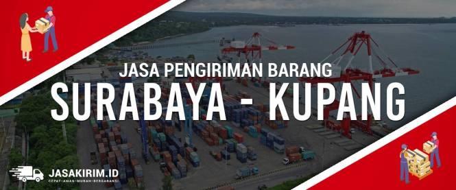 Jasa Ekspedisi Surabaya - Kupang Harga Murah