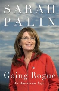 "Sarah Palin's Memoir, ""Going Rogue: An American Life,"" to be Release November 17th"