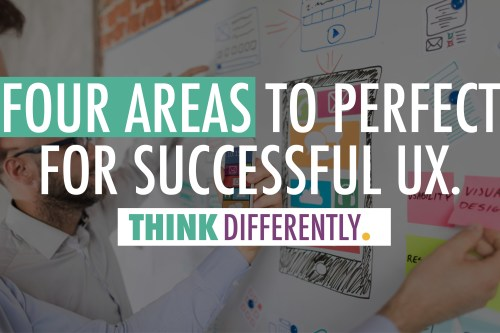 Four Areas to Perfect for Successful UX | J. Ashley Panter