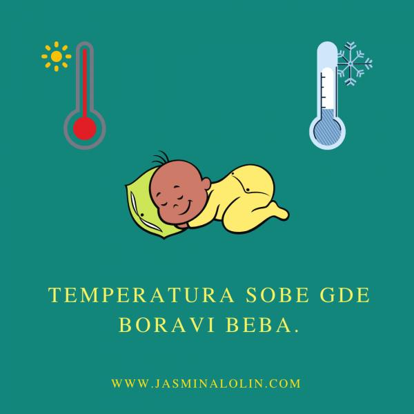 Temperatura sobe gde boravi beba