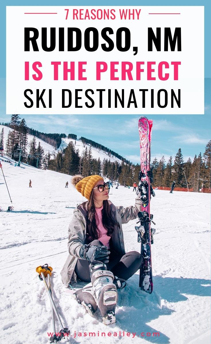 7 reasons why ruidoso is a perfect ski destination