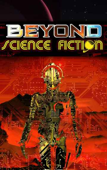 Cover art for Beyond Science Fiction Complete Anthology