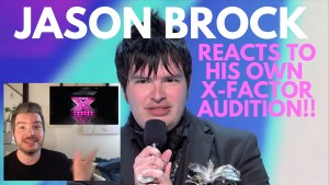 Jason Brock X-Factor Finalist reacts to his own X Factor audition