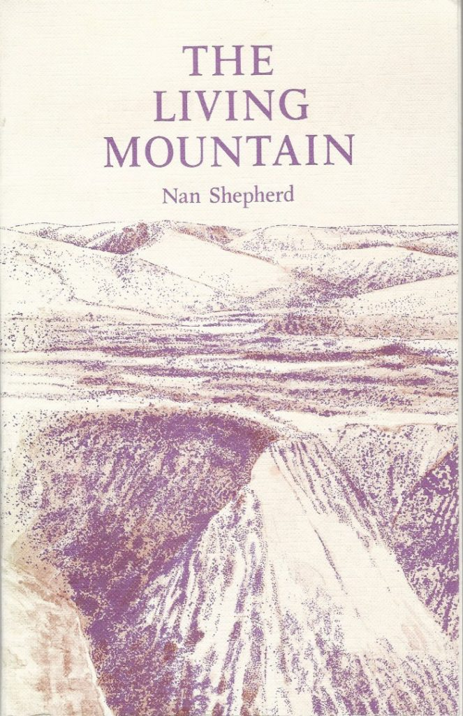 What We're Reading: The Living Mountain by Nan Shepherd / published in Oh Comely Issue Thirty-One