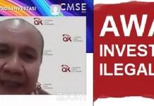 CMSE 2020: Kerugian Capai Rp 92 Triliun dalam 10 Tahun, OJK Terus Waspadai Investasi Ilegal/Bodong