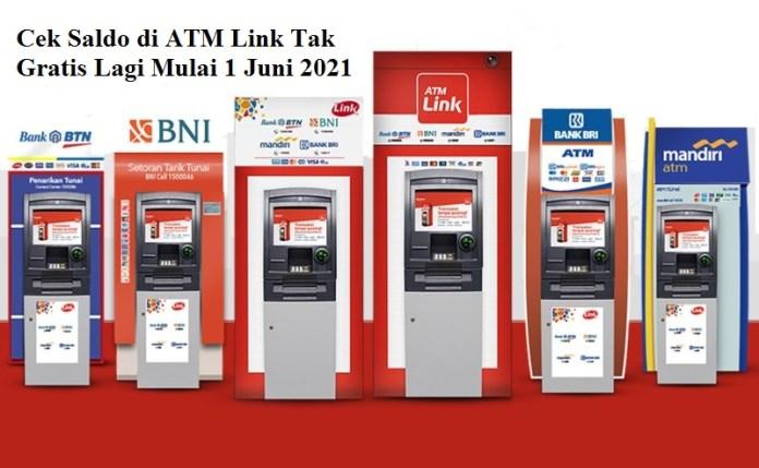 Cek Saldo di ATM Link Tak Gratis Lagi. Ini Alasannya