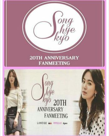 """Song Hye Kyo 20th Anniversary Fan Meeting"" Poster and Banner"