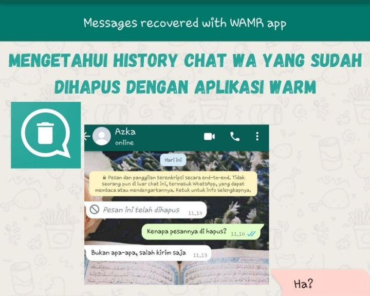 Mengetahui History Chat WA Yang Sudah Dihapus Dengan Aplikasi WARM