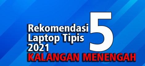 Rekomendasi Laptop Tipis