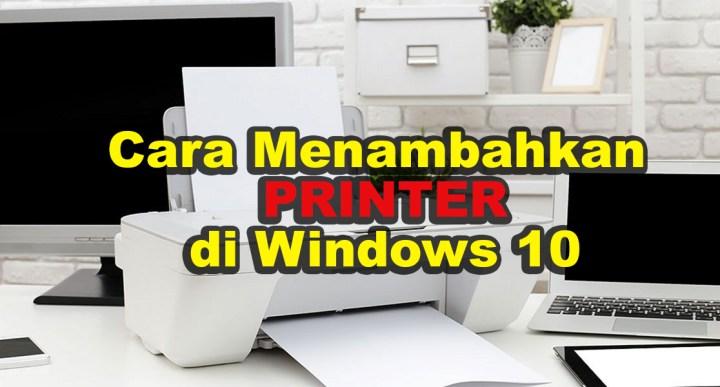 Cara Mudah Menambahkan Printer Di Windows 10