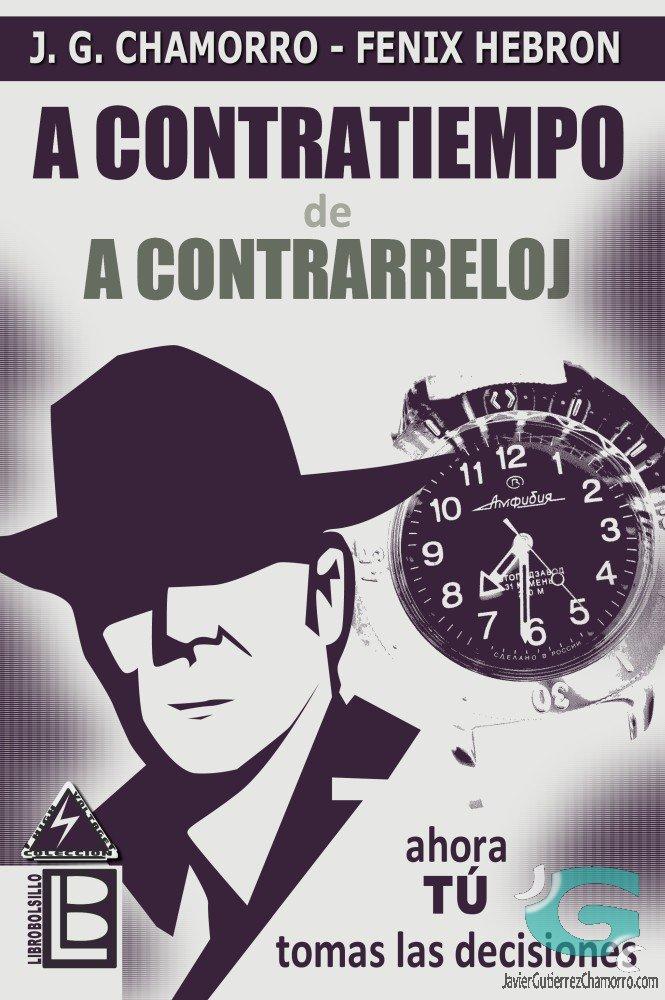 """Presentación de """"A contratiempo, de a contrarreloj"""" en LibroBolsillo"""