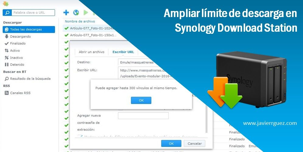 Ampliar el límite de urls en Synology Download Station