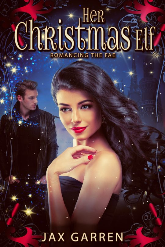 The cover of Her Christmas Elf. Fancy woman with a mysterious man in the background and sparkling magic