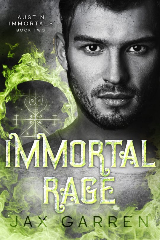 Book cover of Immortal Rage A handsome man with green fire and a magical symbol.