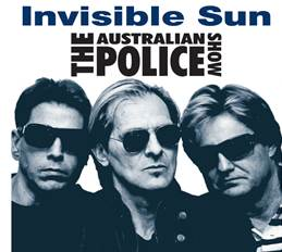 Invisible Sun Police Tribute