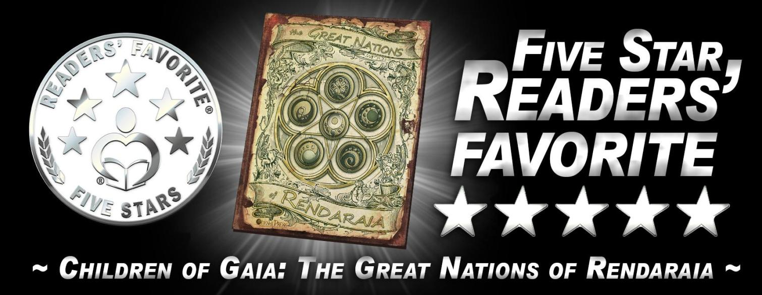 """""""Children of Gaia: The Great Nations"""" of Rendaraia is a Five Star Readers' Favorite!"""