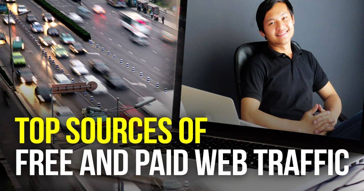 Top Sources of FREE and Paid Web Traffic