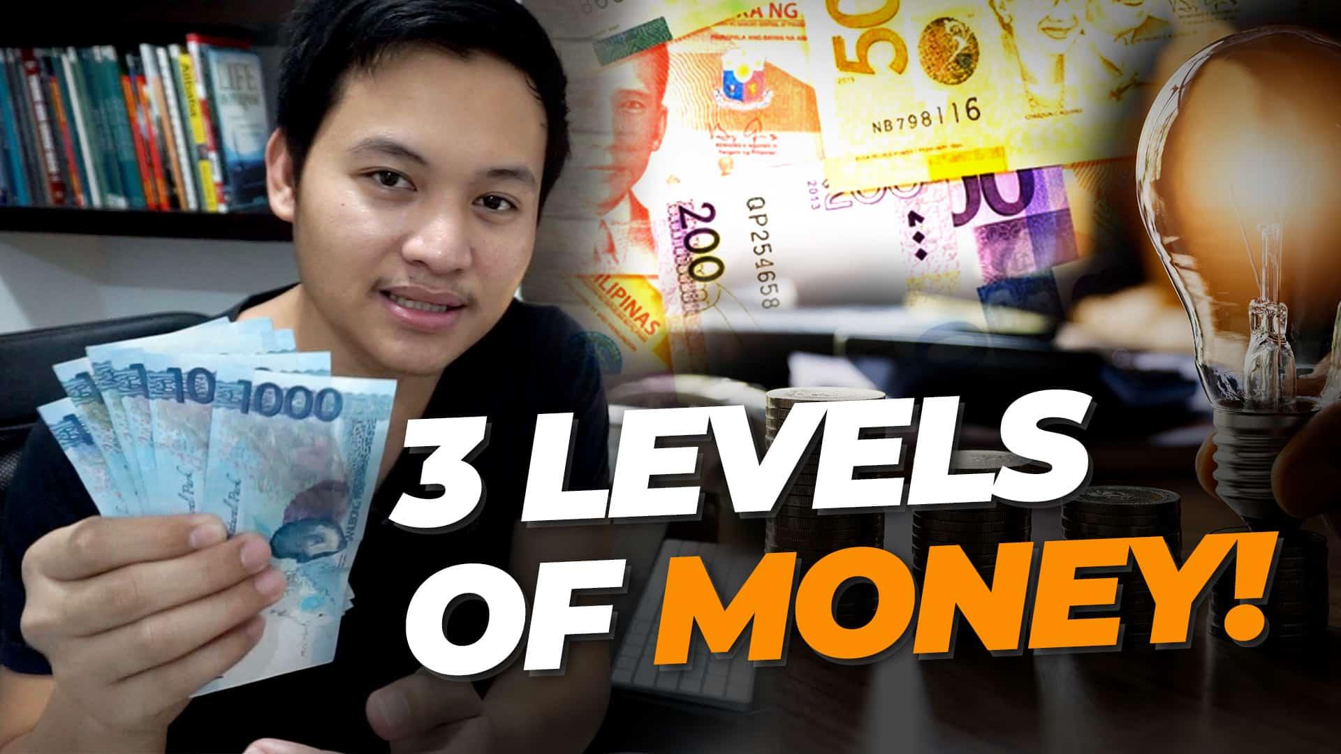 3 Levels Of Money