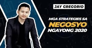 Mga Strategies sa Negosyo ngayong 2020