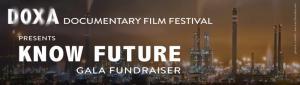 DOXA Documentary Film Festival presents Know Future Gala Fundraiser