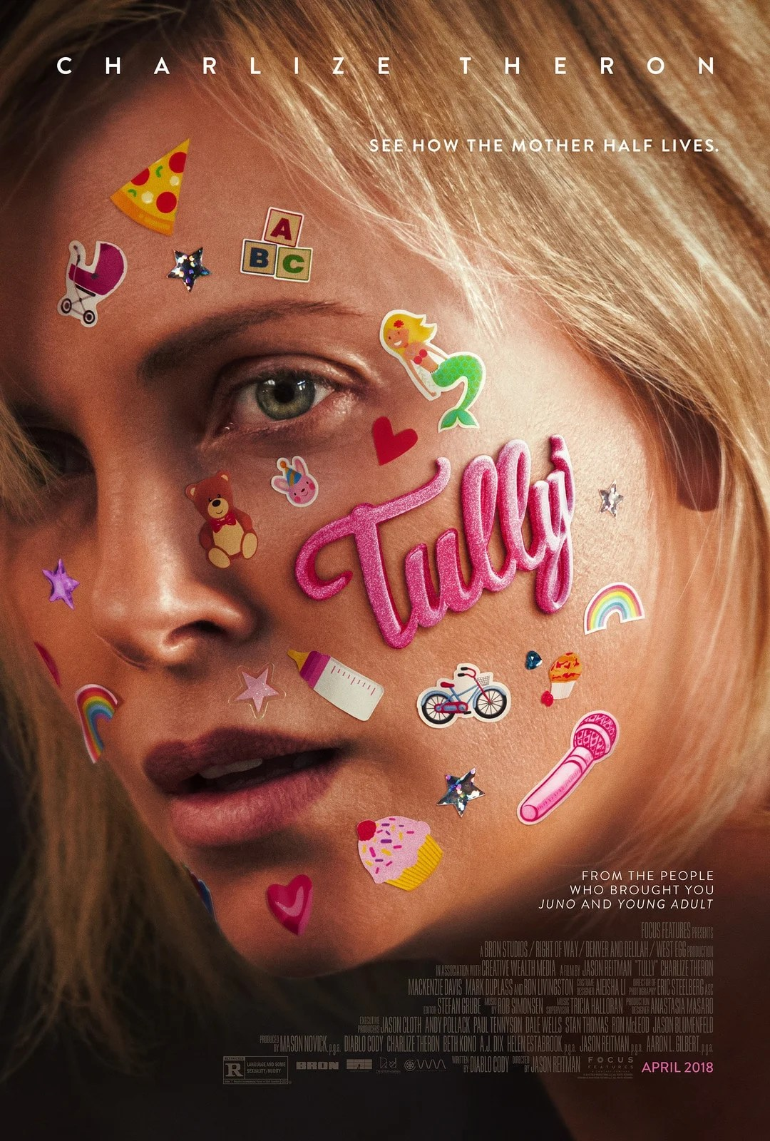 The Tully Movie poster hitting theaters everywhere May 4th, 2018. A mother of three including a newborn, is gifted a night nanny by her brother. Hesitant to the extravagance at first, Marlo comes to form a unique bond a young nanny named Tully.