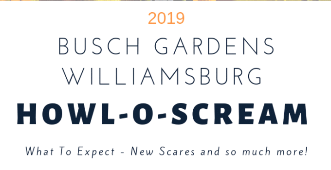 Busch Gardens Williamsburg 2019 Howl-O-Scream | What To Expect!