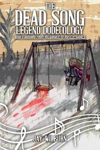 Jay Wilburn   Dead Song Legend Series