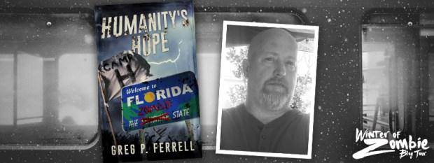 Greg Ferrell | Humanity's Hope | Winter of Zombie 2016