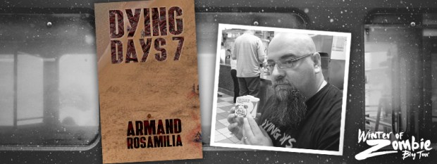 Armand Rosamilia | Dying Days 7 | Winter of Zombie 2016