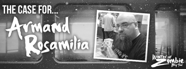 The Case for Armand Rosamilia | Winter of Zombie 2016