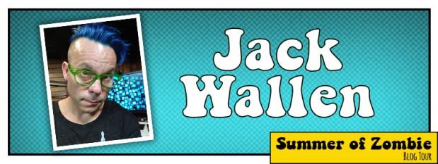 Jack Wallen - Summer of Zombie 2017