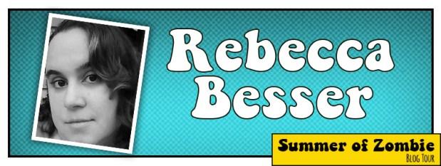 Rebecca Besser - Summer of Zombie 2017