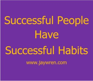 Success Made Simple Successful People Have Successful Habits.