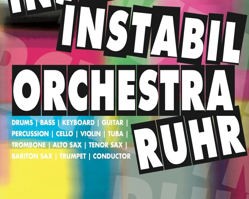 Instant Instabil Orchestra Ruhr