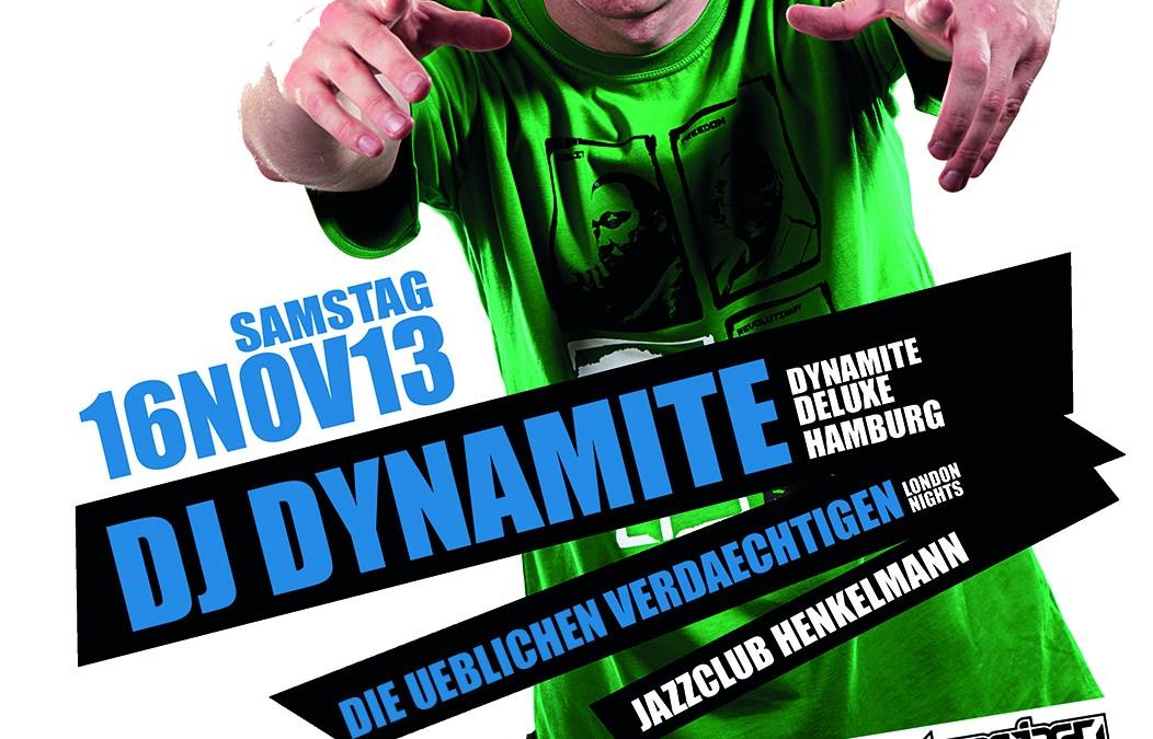 London Nights! DJ Dynamite & Die Üblichen Verdächtigen