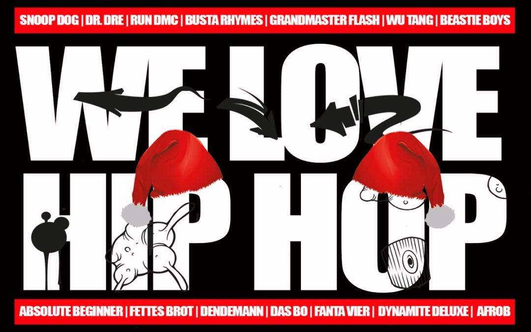 We Love Hip Hop! – Christmas Edition
