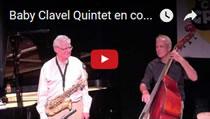 Baby Clavel Quintet