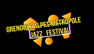 13ème Grenoble Alpes Métropole Jazz Festival