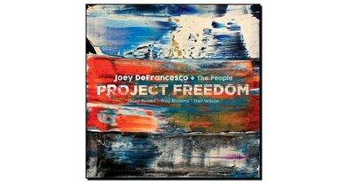 Joey DeFrancesco+The People - Project Freedom