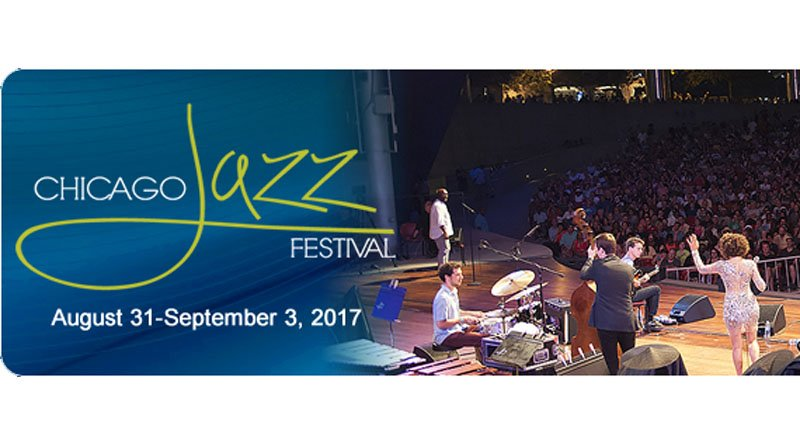 Chicago Jazz Festival 2017