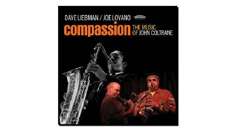 Joe Lovano, Dave Liebman - Compassion, The Music of John Coltrane