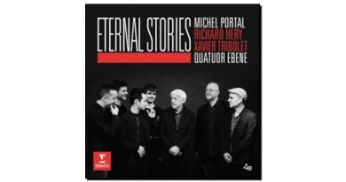 Michel Portal & Quatuor Ébène Eternal Stories 永恆的故事