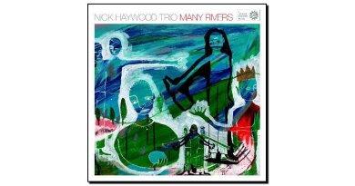 Nick Haywood Trio - Many Rivers