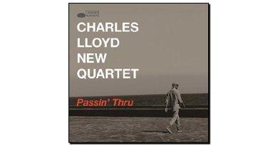 Charles LLoyd New Quartet - Passin' Thru