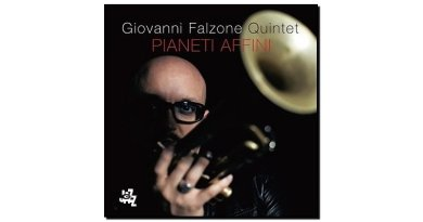 Giovanni Falzone Quintet, Pianeti Affini