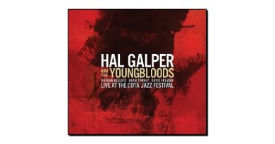 Hal Galper And The Youngbloods - Live At the Cota Jazz Festival