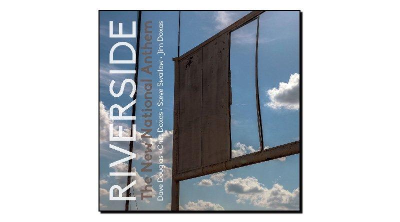Riverside - The New National Anthem