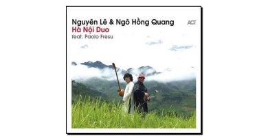 Nguyên Lê & Ngô Hồng Quang - Hà Nội Duo